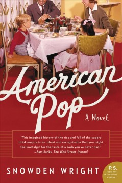 American pop a novel / Snowden Wright.
