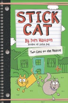 Two cats to the rescue / by Tom Watson ; illustrations by Ethan Long based on original sketches by Tom Watson.