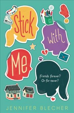 Stick with me / Jennifer Blecher.