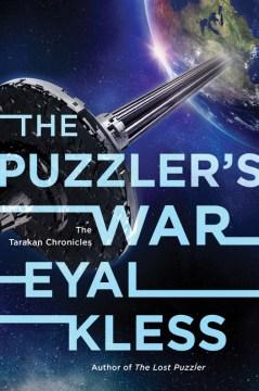 The Puzzler's War : The Tarakan Chronicles