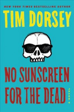 No sunscreen for the dead : a novel