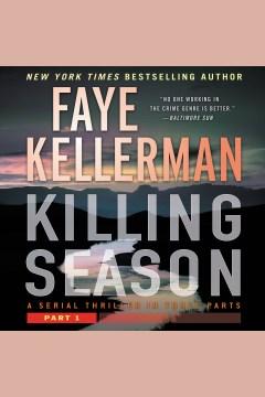 Killing season : a thriller [electronic resource] / Faye Kellerman.