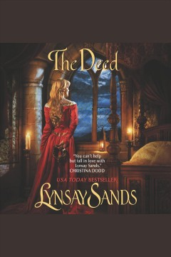 The deed [electronic resource] / Lynsay Sands.