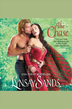 The chase [electronic resource] / Lynsay Sands.