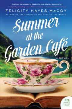Summer at the Garden Café A Novel / Felicity Hayes-McCoy