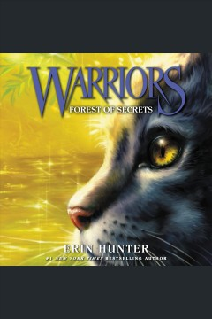 Forest of secrets [electronic resource] / Erin Hunter.
