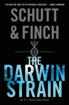 The Darwin Strain : An R. J. Maccready Novel