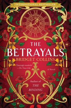 The betrayals A Novel / Bridget Collins