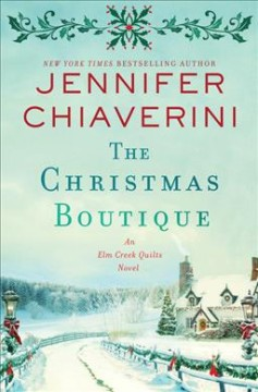 The Christmas boutique / Jennifer Chiaverini.