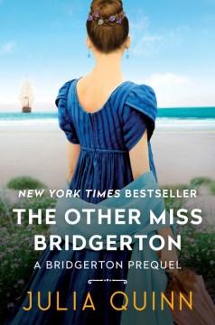 The other Miss Bridgerton / Julia Quinn.