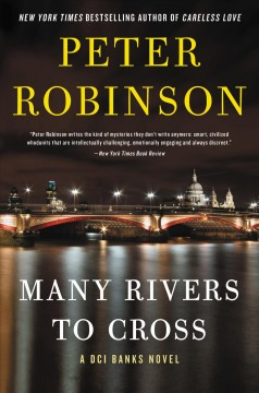 Many rivers to cross Peter Robinson.