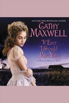 If ever I should love you [electronic resource] / Cathy Maxwell.