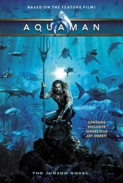 Aquaman : The Junior Novel