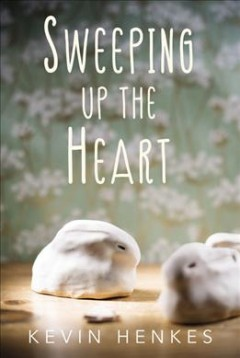 Sweeping Up the Heart