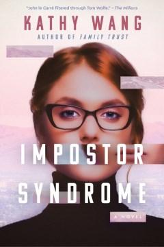 Impostor syndrome : a novel