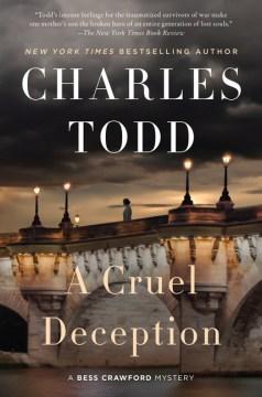 A cruel deception Charles Todd