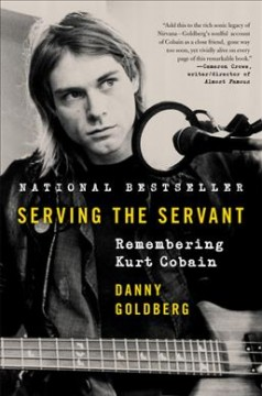 Serving the Servant : Remembering Kurt Cobain