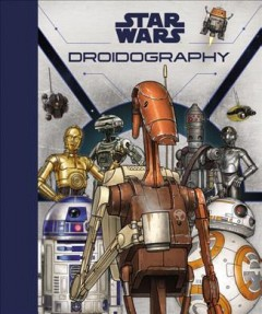 Star Wars Droidography