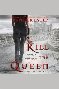 Kill the queen [electronic resource] / Jennifer Estep.