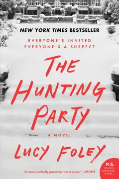 The hunting party A Novel / Lucy Foley