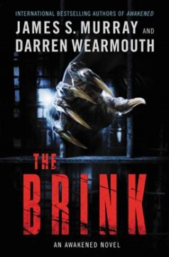 The brink / James S. Murray and Darren Wearmouth.