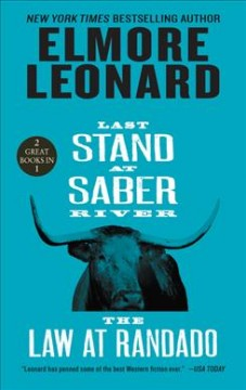 Last Stand at Saber River and the Law at Randado : Two Classic Westerns