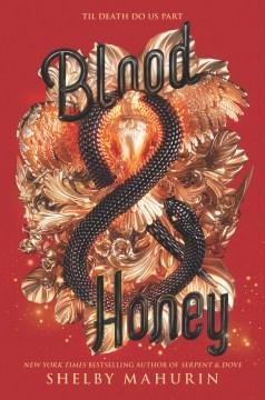 Blood & honey Shelby Mahurin