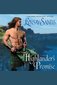 The highlander's promise [electronic resource] / Lynsay Sands.