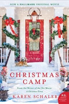 Christmas camp : a novel / Karen Schaler.