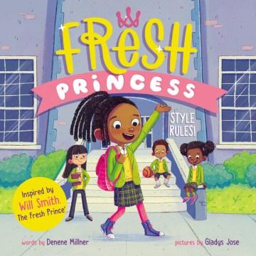 Fresh Princess : Style Rules