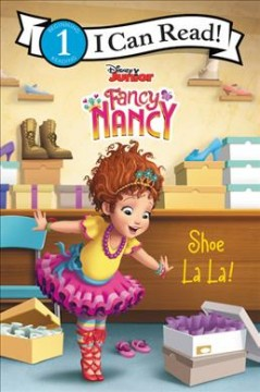 Shoe la la! / adapted by Victoria Saxon ; based on the episode by Laurie Israel ; illustrations by the Disney Storybook Art Team.