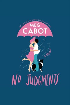 No judgments [electronic resource] : a novel / Meg Cabot.