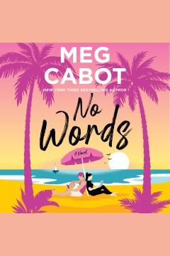 No words [electronic resource] / Meg Cabot