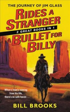 Rides a Stranger & a Bullet for Billy : Two Classic Westerns
