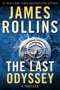 The last odyssey : a thriller / James Rollins.