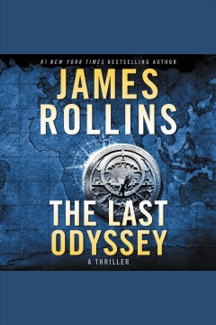 The last odyssey [electronic resource] : A Novel / James Rollins.