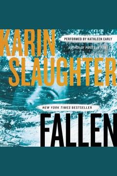 Fallen : a novel [electronic resource] / Karin Slaughter.