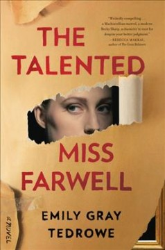 The talented Miss Farwell : a novel / Emily Gray Tedrowe.