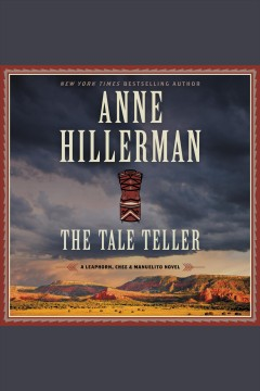 The tale teller [electronic resource] / Anne Hillerman.