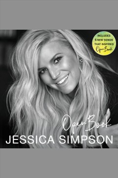 Open book [electronic resource] / Jessica Simpson.