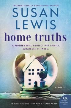 Home truths : a novel