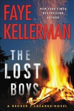 The lost boys : a Decker/Lazarus novel / Faye Kellerman.