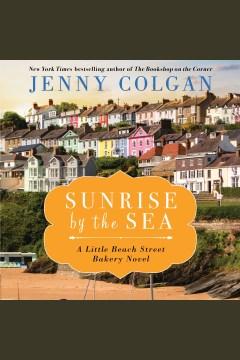 Sunrise by the sea [electronic resource] / Jenny Colgan