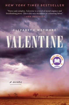 Valentine A Novel / Elizabeth Wetmore