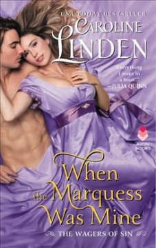When the Marquess Was Mine : The Wagers of Sin