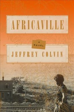 Africaville : a novel