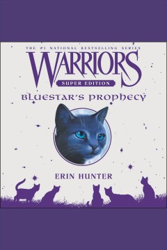 Bluestar's prophecy [electronic resource] / Erin Hunter.