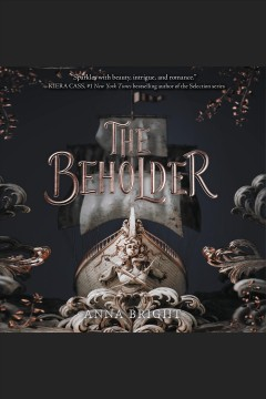 The beholder [electronic resource] / Anna Bright.