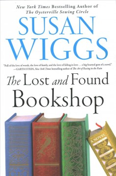 The lost and found bookshop : a novel / Susan Wiggs.
