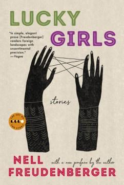Lucky Girls : Stories